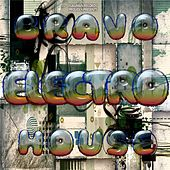 Bravo Electro House - EP by Various Artists
