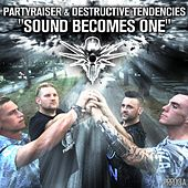 Sound Becomes One by Partyraiser