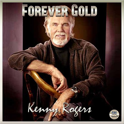Forever Gold - Kenny Rogers by Kenny Rogers