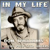In My Life - Don Williams & The Pozo Seco Singers by Don Williams