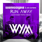 Run Away (Alexander Popov Remix) by Cosmic Gate