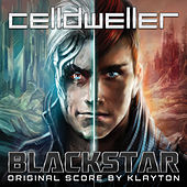 Blackstar (Original Score) by Celldweller