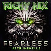 Fearless (Instrumentals) by Richy Nix