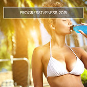 Progressiveness 2015 by Various Artists