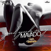 Gal yuh Sexy - Single by Mavado