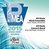 2015 Pennsylvania Music Educators Association (PMEA): All-State Wind Ensemble & All-State Concert Band [Live] by Various Artists