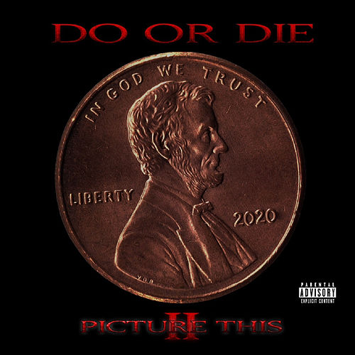 Picture This 2 by Do or Die