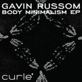 Body Minimalism EP by Gavin Russom