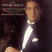A Love Until The End Of Time by Placido Domingo