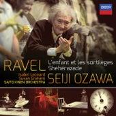 Ravel: L'Enfant et les Sortilèges; Shéhérazade by Seiji Ozawa