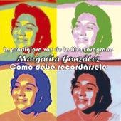 La Prodigiosa Voz de la Mezzosoprano Margarita González by Various Artists