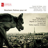 Messiaen: Poèmes Pour Mi by Stephen De Pledge