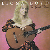 The Spanish Album by Liona Boyd