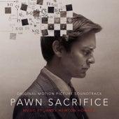 Pawn Sacrifice (Original Motion Picture Soundtrack) by James Newton Howard