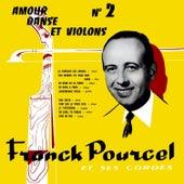 Amour Danse Et Violons No 2 by Franck Pourcel
