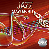 Jazz Master Hits, Vol. 12 by Various Artists