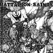 The Best of Battalion of Saints by Battalion of Saints