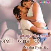 Nasha Pyar Ke by Various Artists