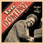 Thrillin' in Philly - Live 1973 by Fats Domino