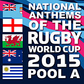 National Anthems of the 2015 Rugby World Cup Pool A by Various Artists