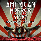 American Horror Story: Freak Show - Main Theme by L'orchestra Cinematique
