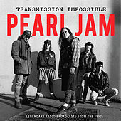 Transmission Impossible (Live) von Pearl Jam
