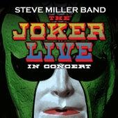 The Joker Live in Concert von Steve Miller Band