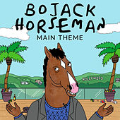 Bojack Horseman Main Theme by L'orchestra Cinematique