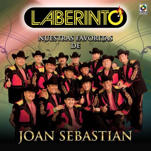 Nuestras Favoritas de Joan Sebastian by Laberinto
