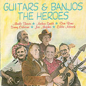 Guitars and Banjos: The Heroes by Various Artists