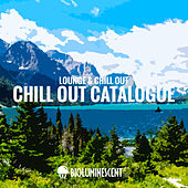 Chill out Catalogue (Lounge & Chill Out) by Various Artists