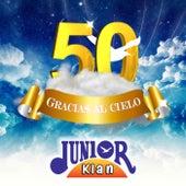 50 Gracias al Cielo by Junior Klan