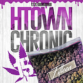 H-Town Chronic 15 by LIL C