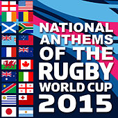 National Anthems of the 2015 Rugby World Cup by Various Artists