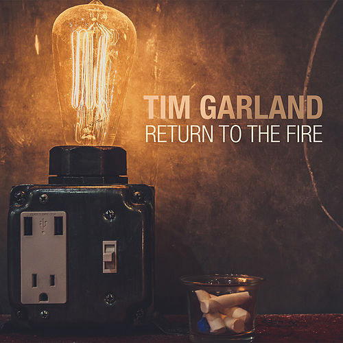 Return to the Fire by Tim Garland