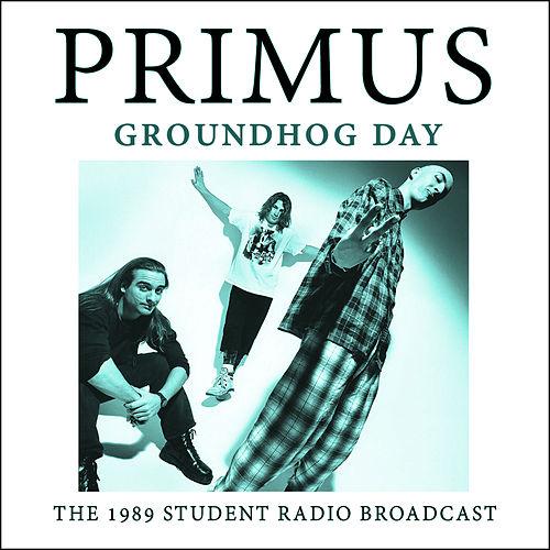 Groundhog Day (Live) by Primus