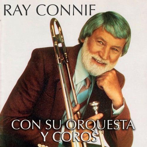 Ray Conniff - Con Su Orquesta y Coros by Ray Conniff
