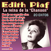 Edith Piaf - La Reina de la Chanson by Edith Piaf
