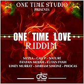 One Time Love Riddim by Various Artists