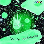 Verde Ambulante by Alex Under