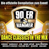 Der 90ER Hammer - Die Offizielle Event Compilation (Dance Classics in the Mix) by Various Artists