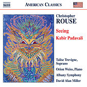 Rouse: Seeing & Kabir Padavali by Various Artists