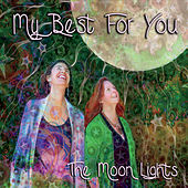 My Best for You by Los Moonlights