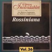 Clásicos Inolvidables Vol. 36, Rossiniana by Various Artists