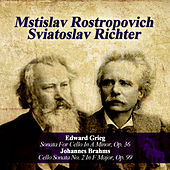 Edward Grieg: Sonata For Cello In A Minor, Op. 36 - Johannes Brahms: Cello Sonata No. 2 In F Major, Op. 99 by Sviatoslav Richter