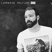 Wait by Lawrence Trailer