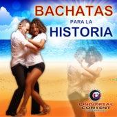 Bachatas para la Historia by Various Artists