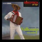 La Discoteca del Siglo - Historia del Vallenato en el Siglo Xx, Vol. 1 by Various Artists