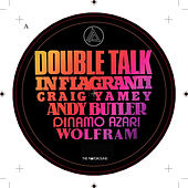 Double Talk by In Flagranti