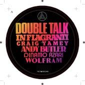 Double Talk by In Flagranti
